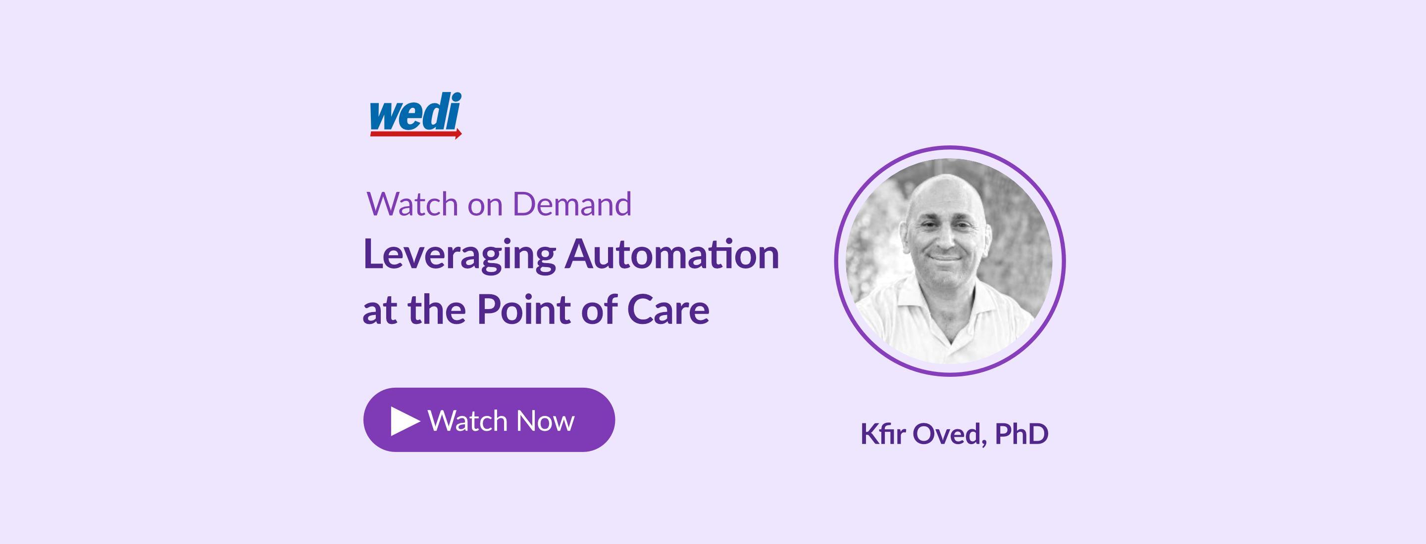 WEDI full Session- Leveraging Automation at the point of Care