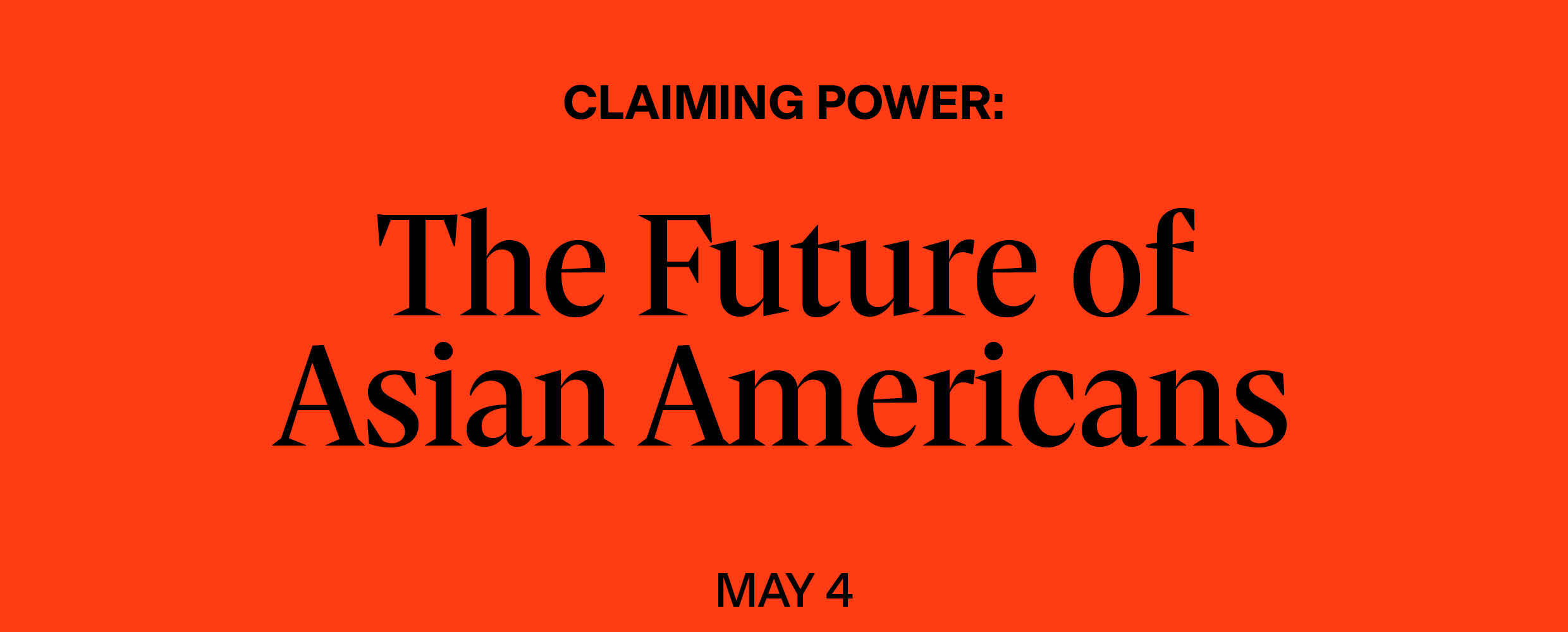 Claiming Power: The Future of Asian Americans