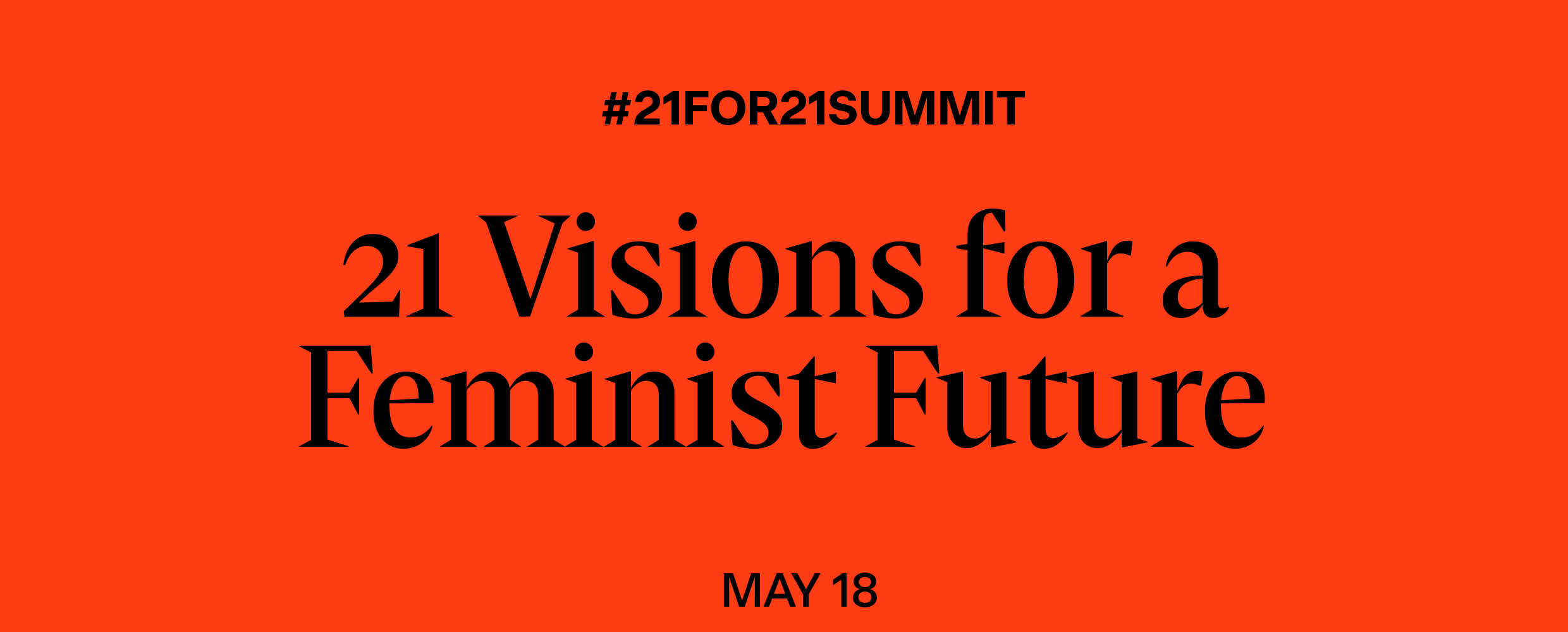 Visions of a Feminist Future #21For21Summit