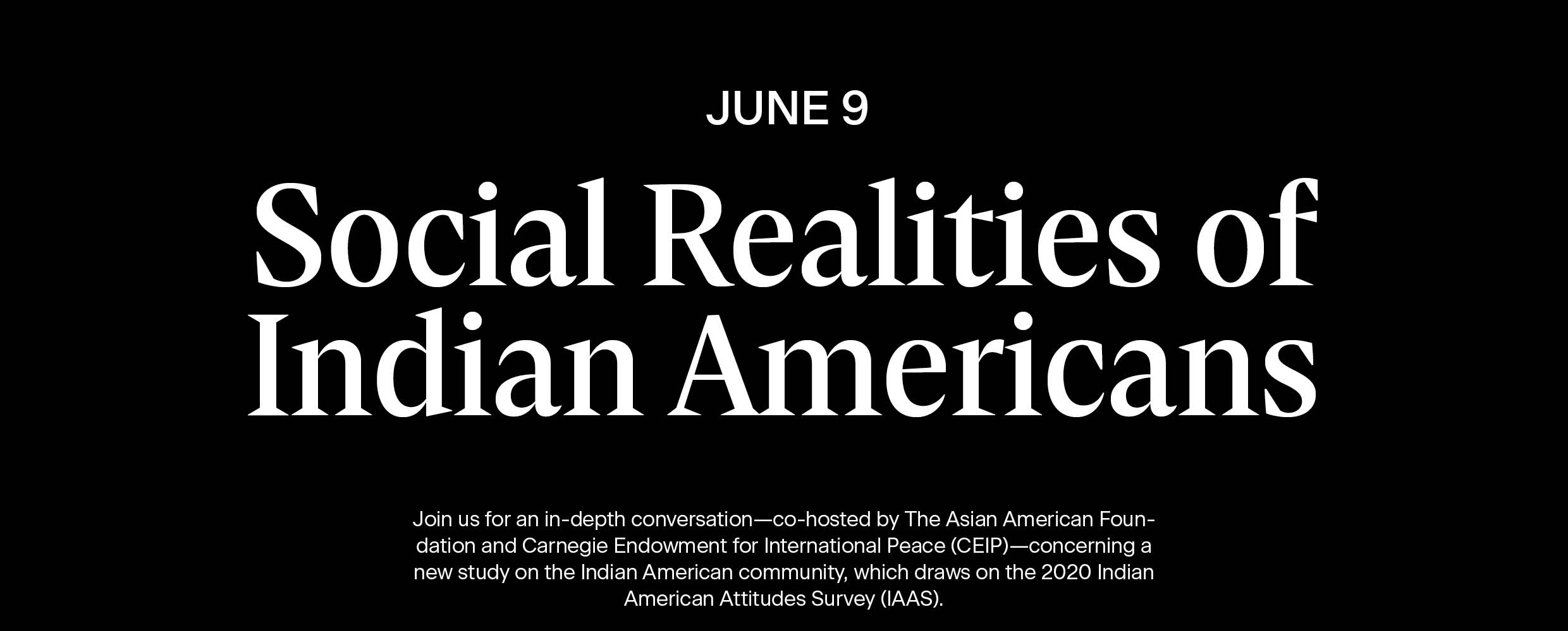 Social Realities of Indian Americans: Findings From the 2020 Indian American Attitudes Survey