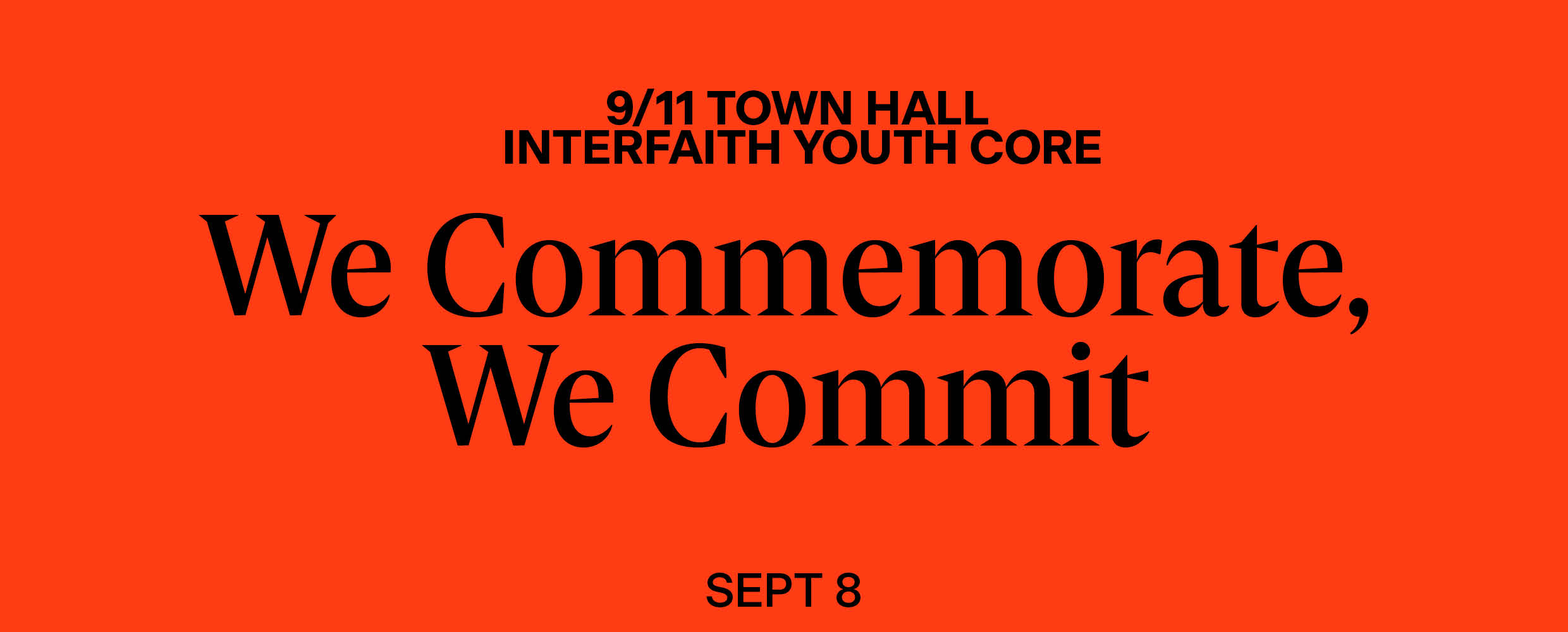 9/11 Town Hall: We Commemorate, We Commit