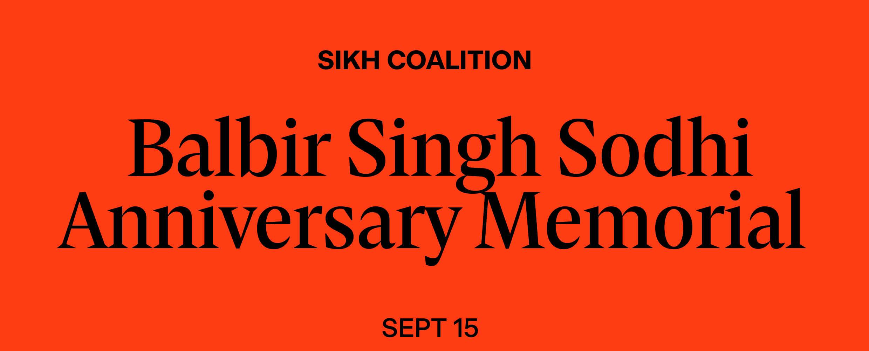 Balbir Singh Sodhi Anniversary Memorial