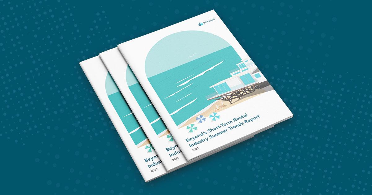 Beyond's Short-Term Rental Summer Trends Report
