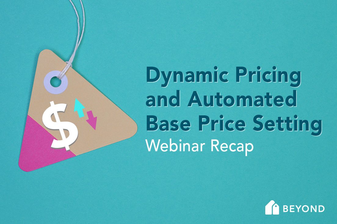 Dynamic Pricing and Automated Base Price Setting Webinar Recap