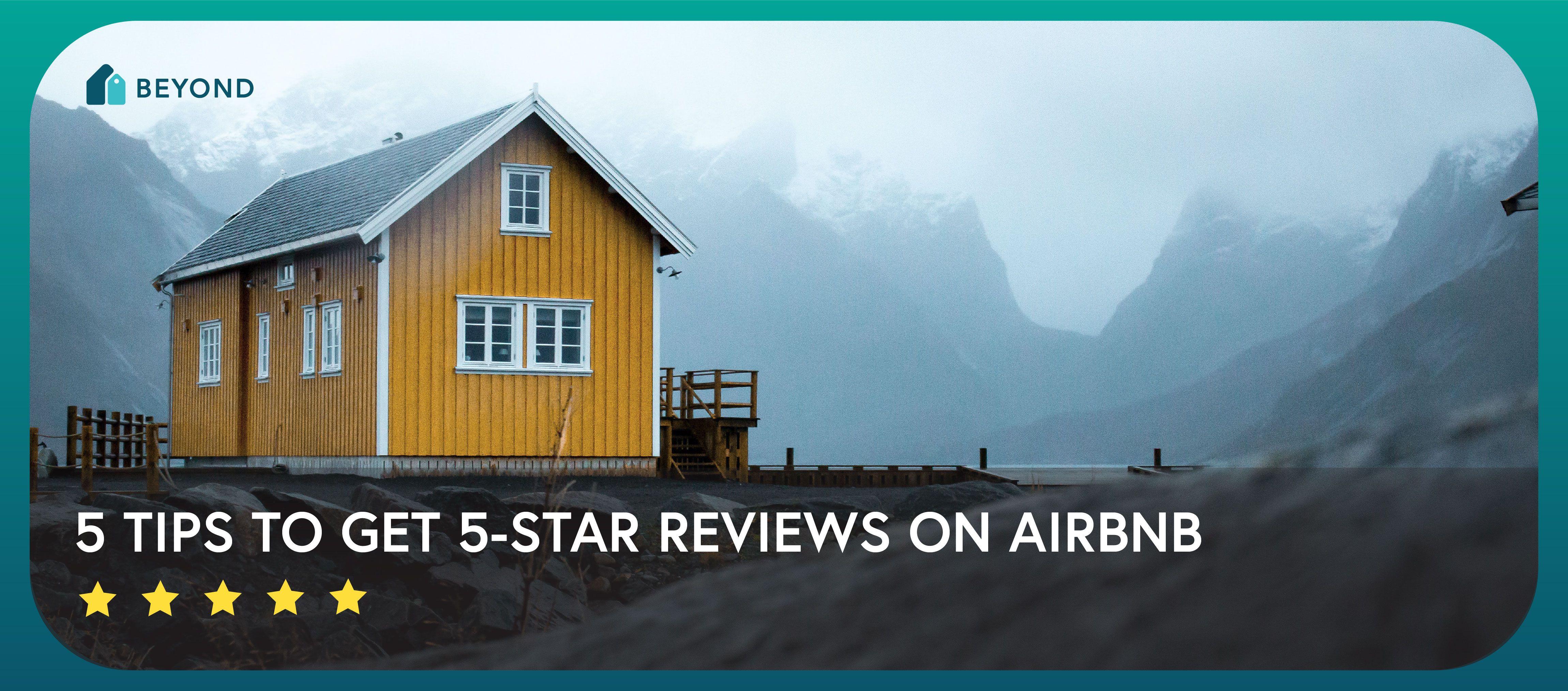 5 Tips to Get 5-Star Reviews on Airbnb
