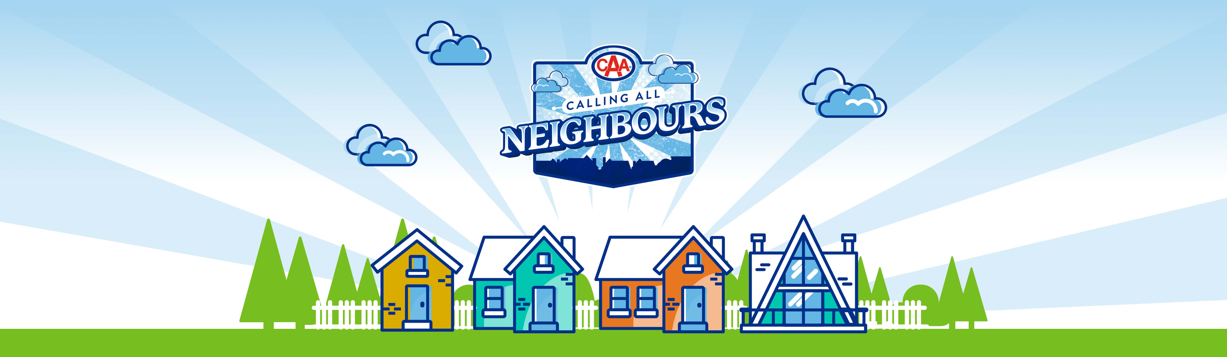 Custom CAA Calling All Neighbours creative banner that shows the logo, houses, and clouds.