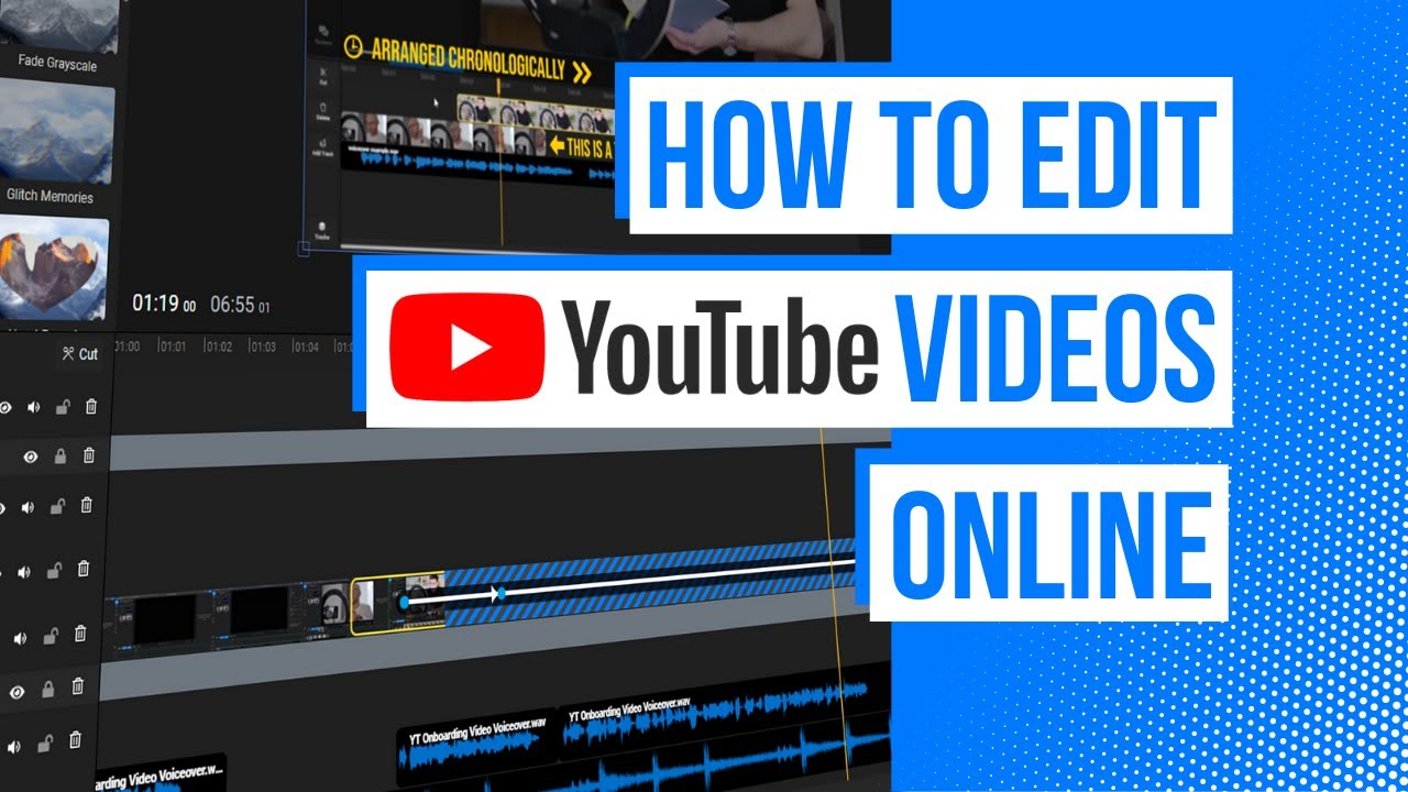 How to make and edit a YouTube video