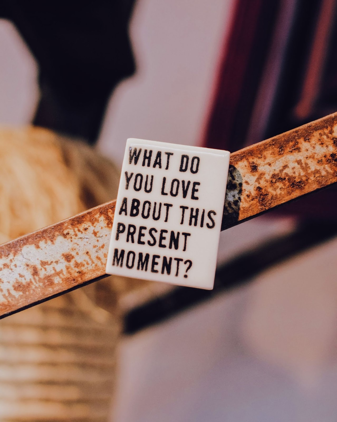 what do you love about this present moment, graphic