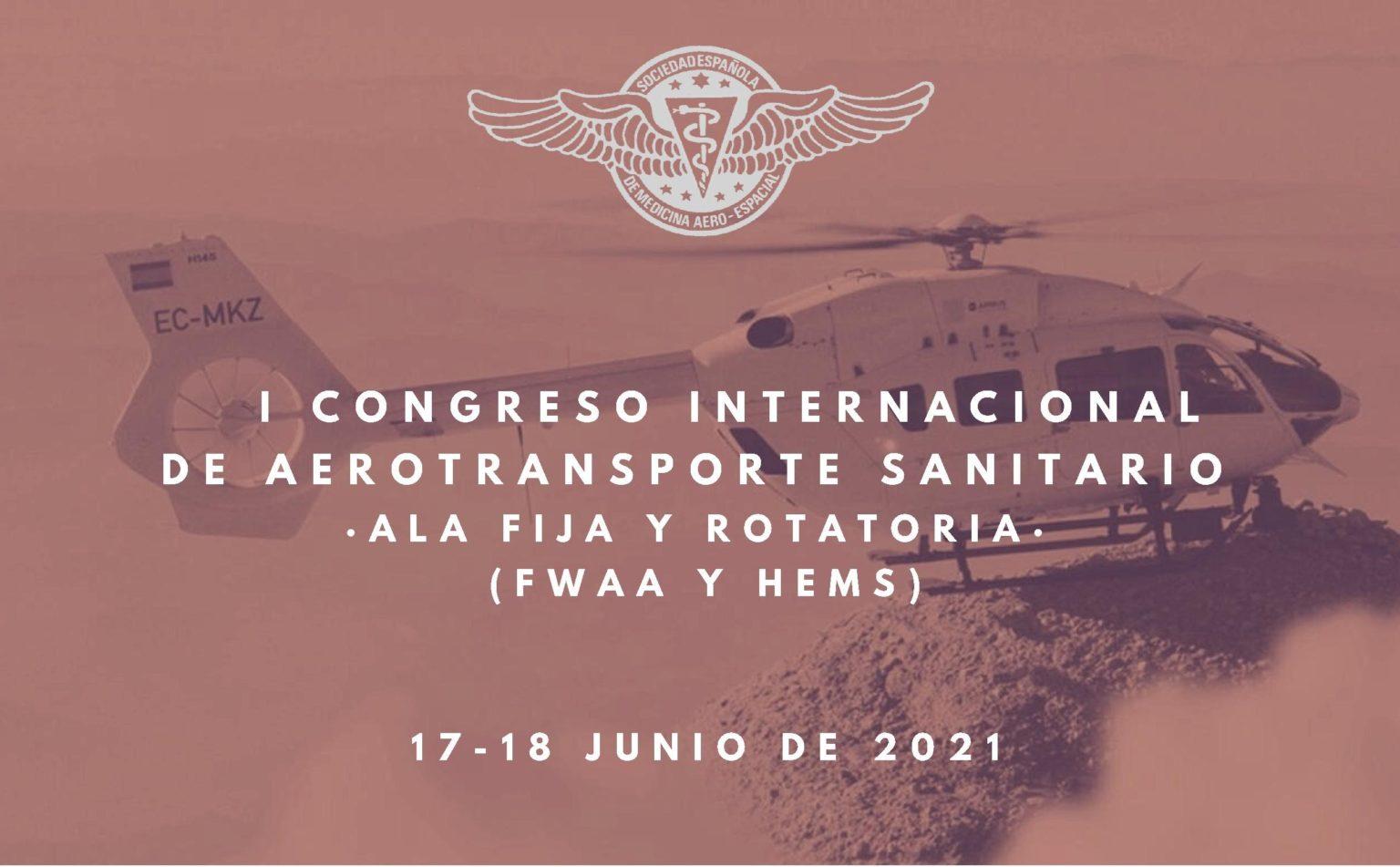 Eliance patrocina el I Congreso Internacional de Aerotransporte Sanitario ALA FIJA Y ROTATORIA (FWAA Y HEMS)
