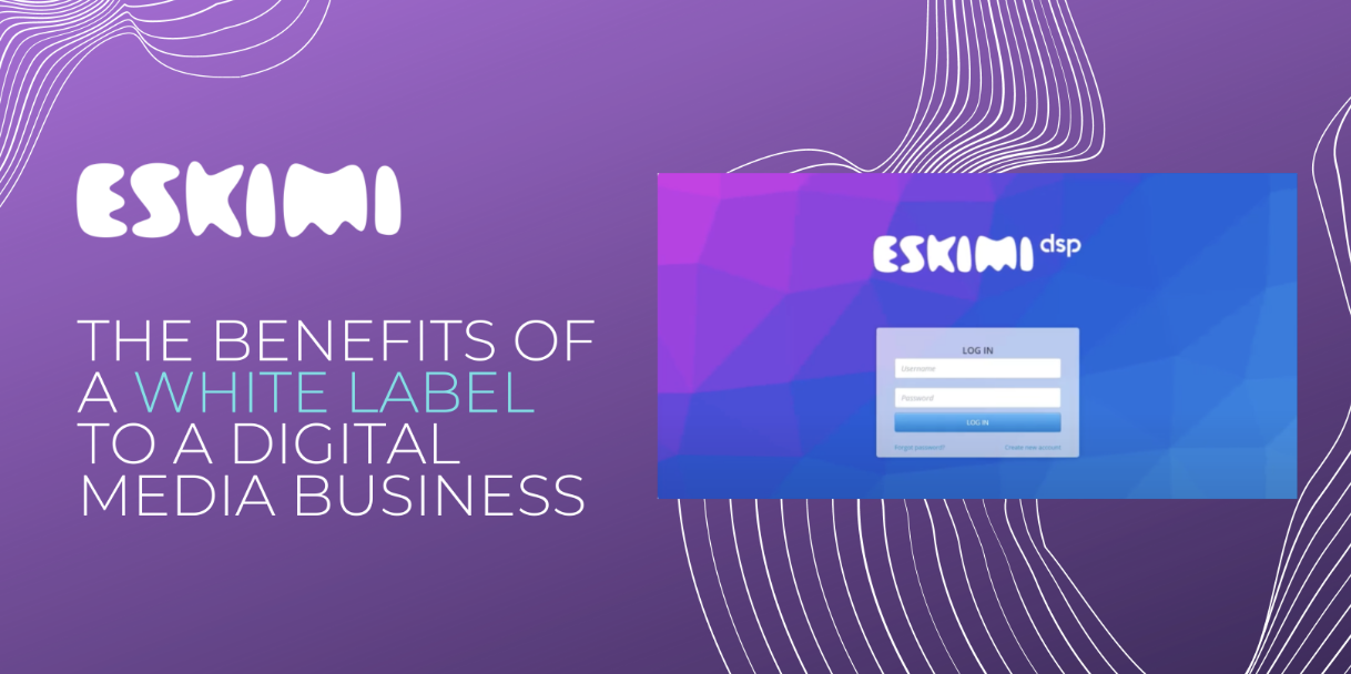 The Benefits of a White Label to a Digital Media Business
