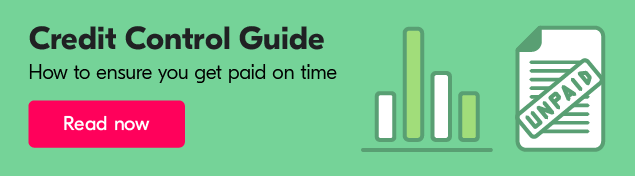 Credit Control Guide - How to ensure you get paid