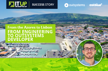 From the Azores to Lisbon. from biomedical engineering and biophysics to low-code: ITUp empowers one more Trainee in OutSystems opening the door to a promising career