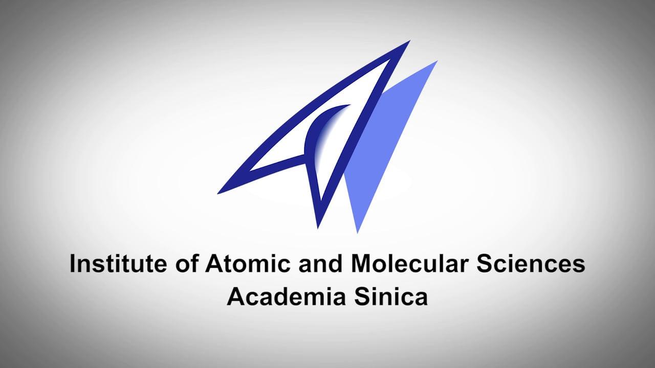 Institute of Atomic and Molecular Sciences, Academia Sinicaa