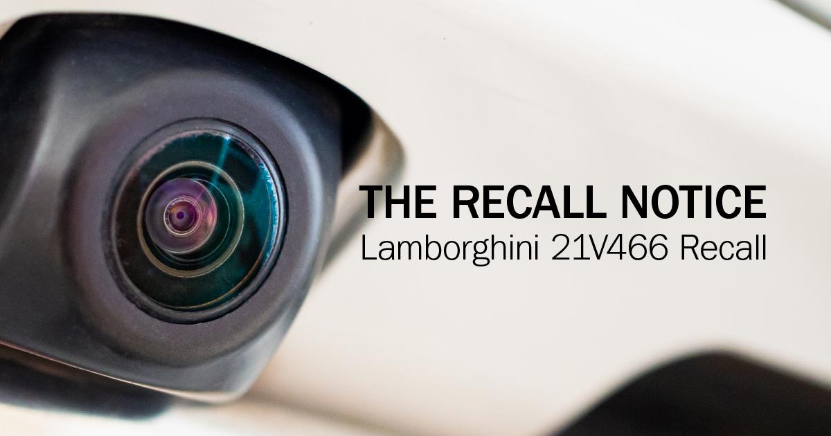 The Recall Notice: Lamborghini Huracán Recall 21V466