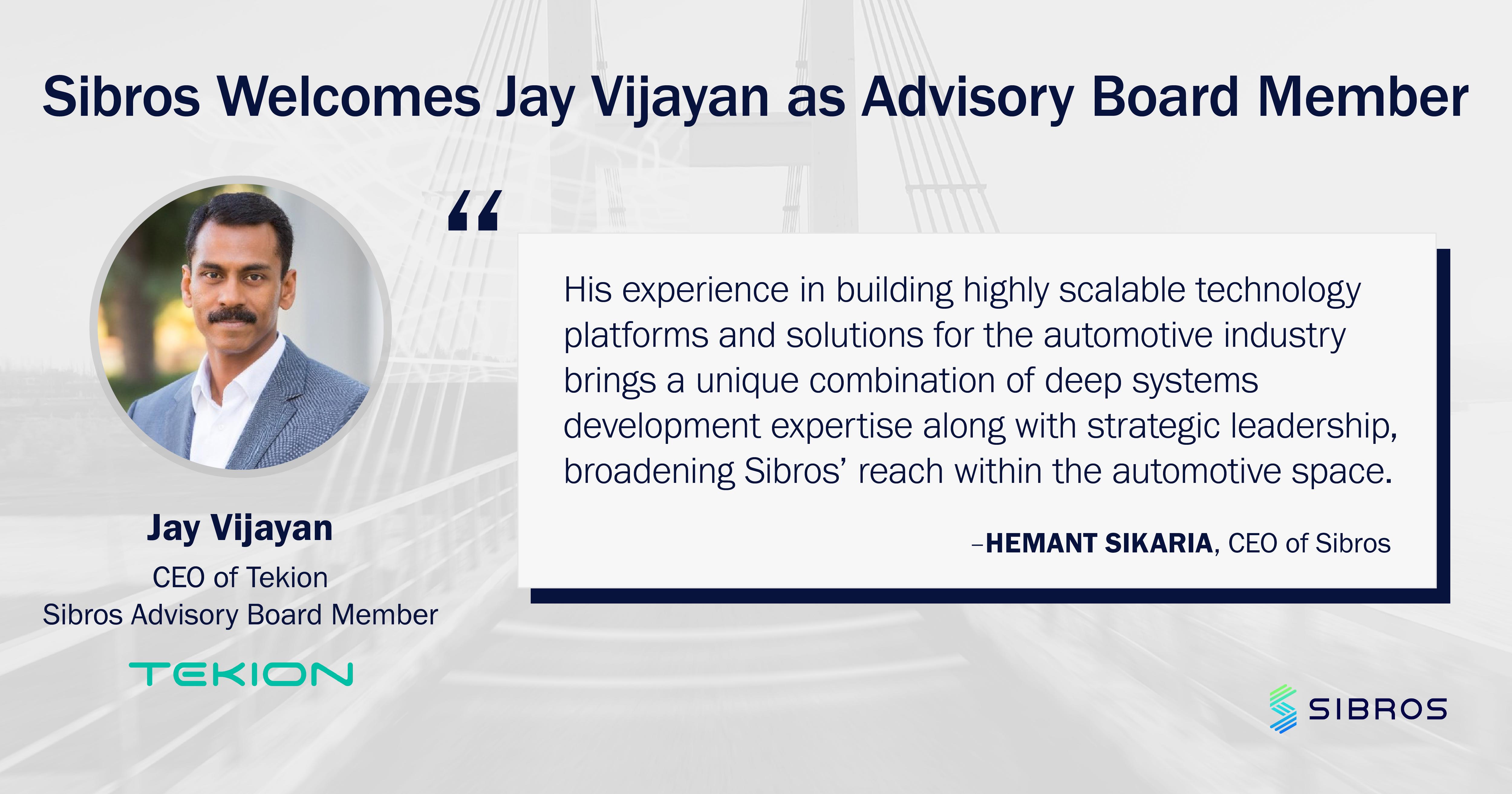 Sibros Appoints Automotive Technology Leader Jay Vijayan to Advisory Board