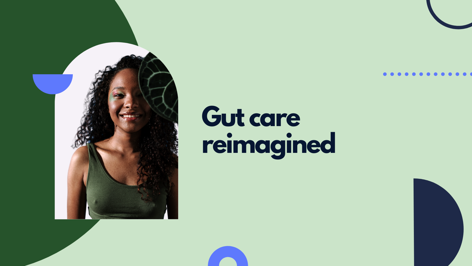 Reimagining care for gut health