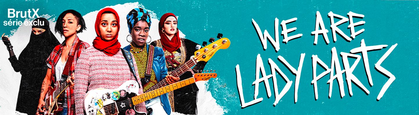 """We Are Lady Parts, en exclusivité sur BrutX : la série drôle et féministe sur un groupe de punk féminin """"Lady Parts"""" qui cherche sa guitariste ultime dans l'espoir de décrocher enfin un vrai concert"""