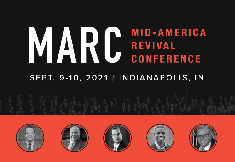 Graphic image with text: MARC Mid-America Revival Conference. September 9-10, 2021. Indianapolis, IN.
