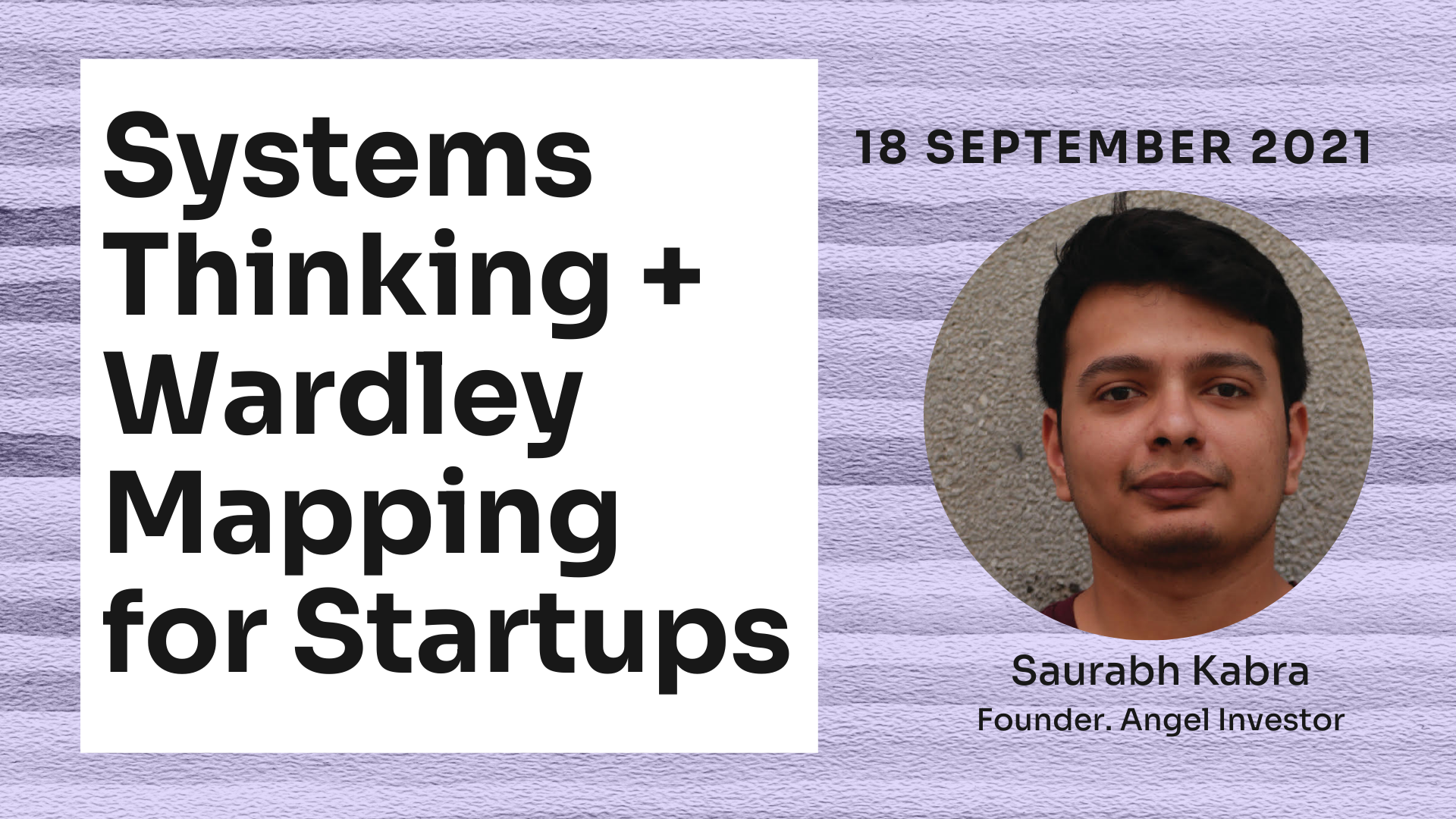 Systems Thinking + Wardley Mapping for Startups