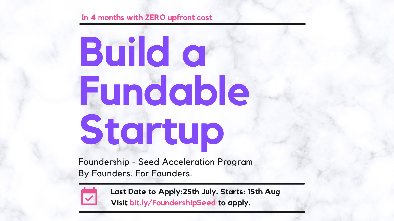 Announcing Foundership - Seed Acceleration Program. Build a fundable startup in 4 months with ZERO upfront cost!