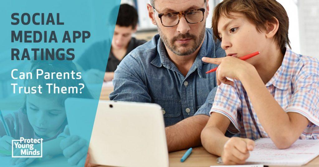 is social media safe for kids - can parents trust social media app ratings?