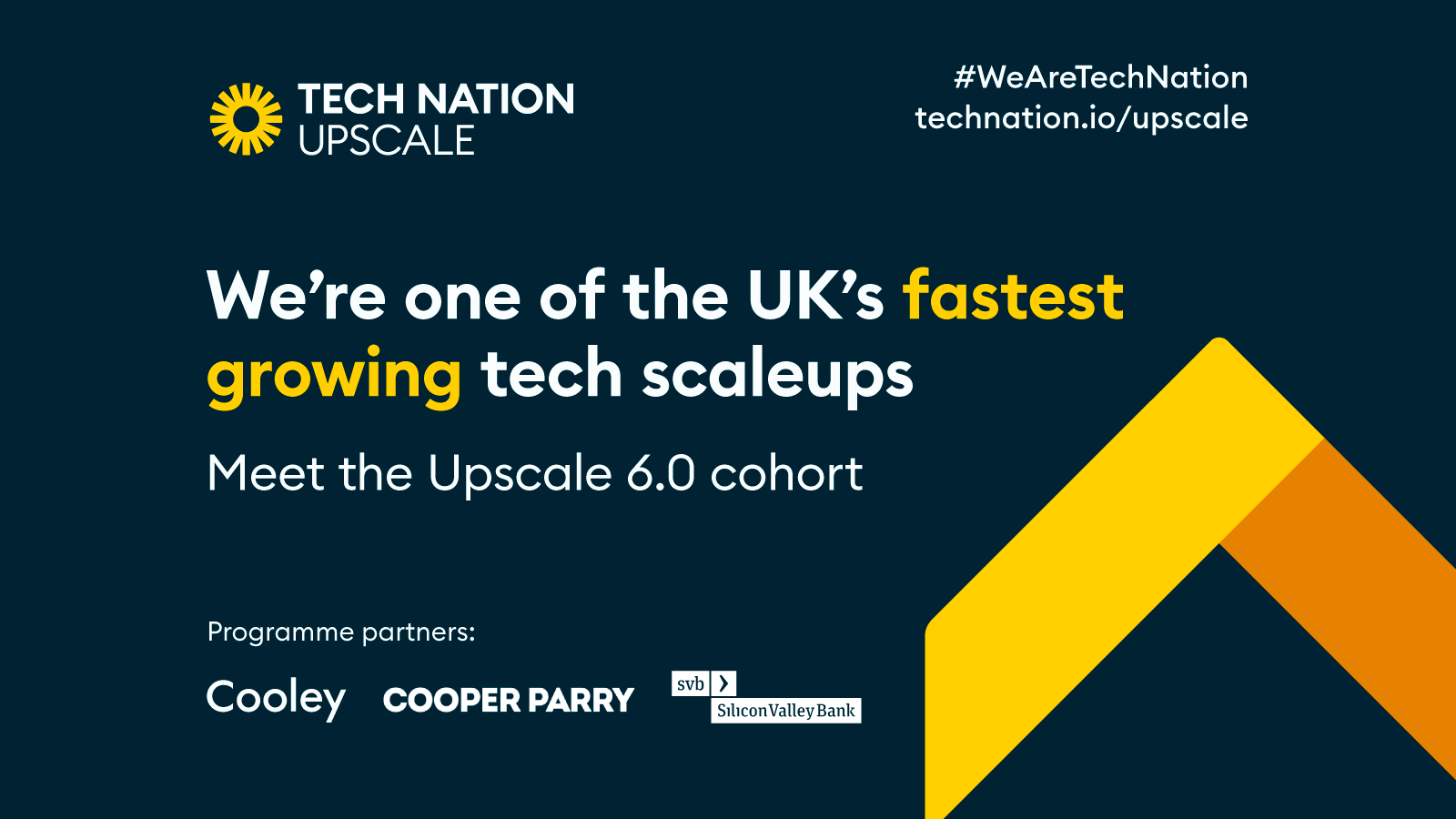 Tech Nation Upscale announcement reading 'We're one of the UK's fastest growing tech scaleups'