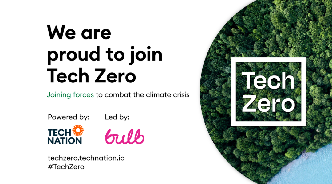 """Social card reading """"We are proud to join Tech Zero"""". Powered by Tech Nation. Led by Bulb."""