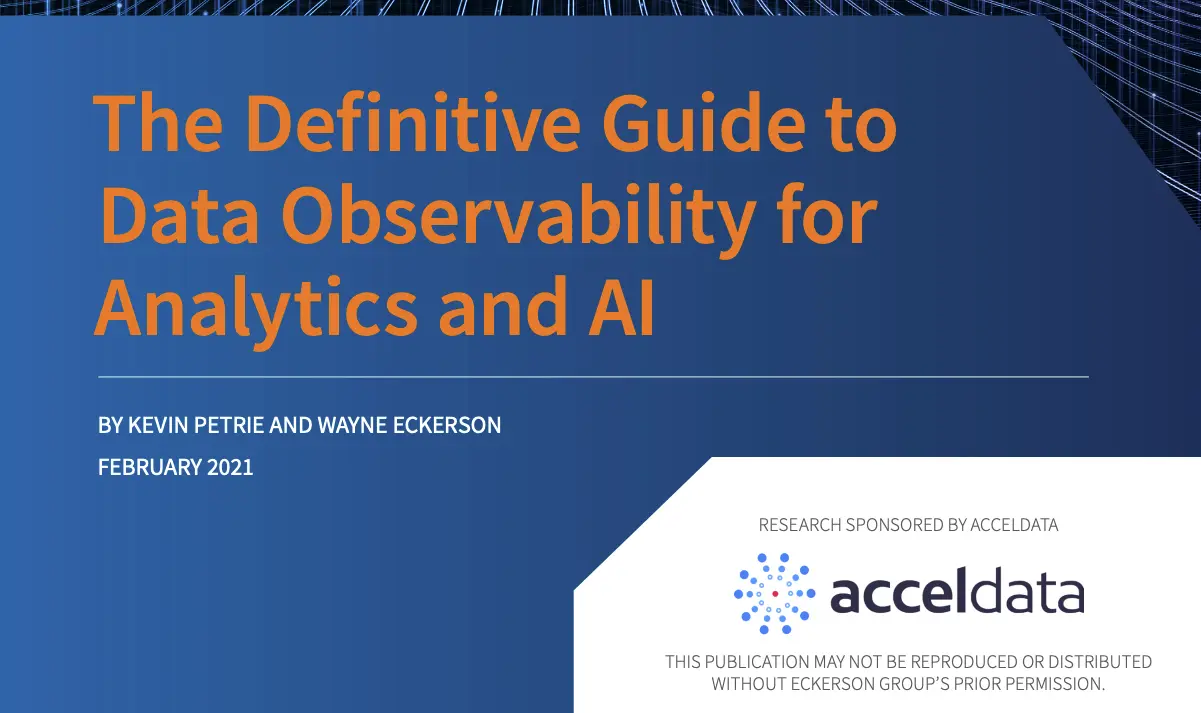 The Definitive Guide to Data Observability for Analytics & AI