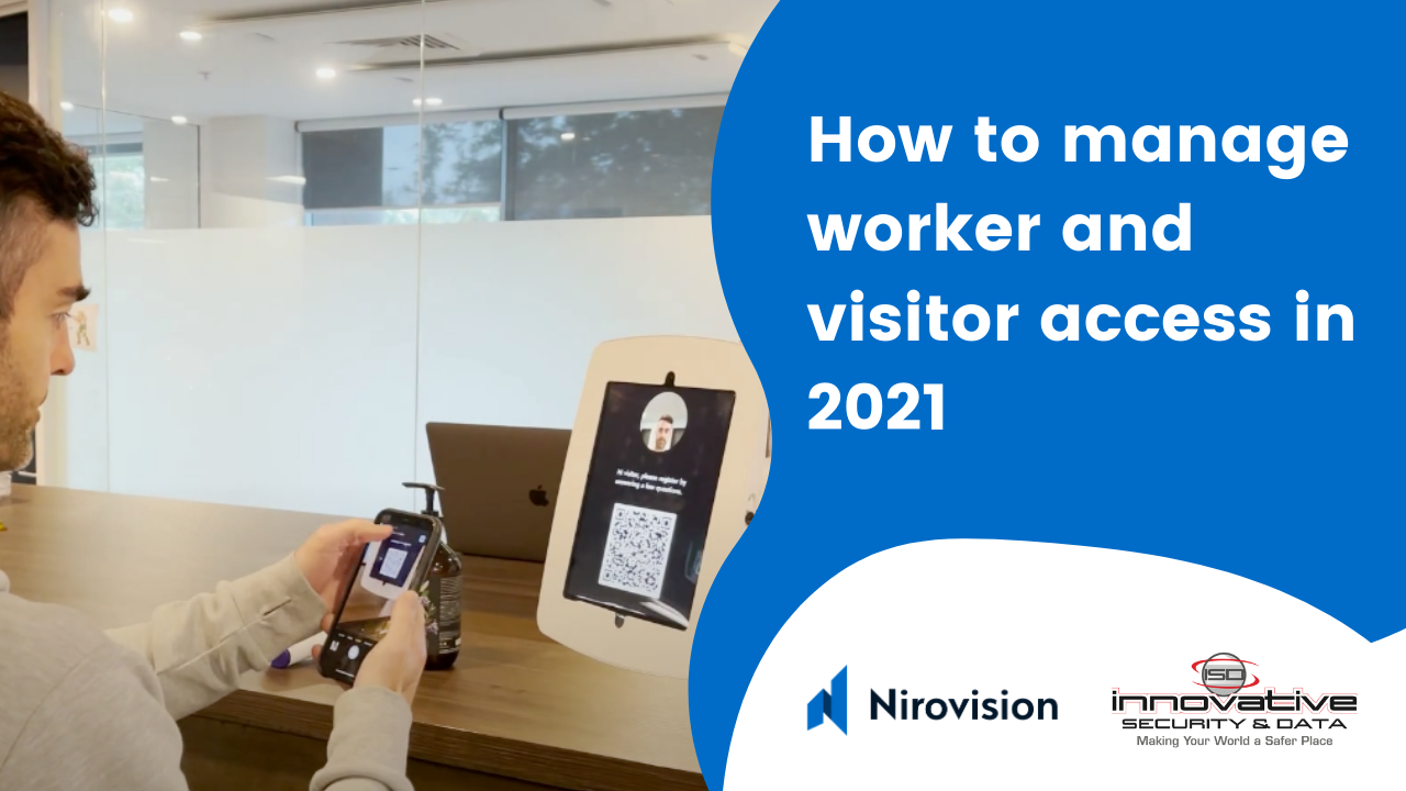 How to manage worker and visitor access in 2021