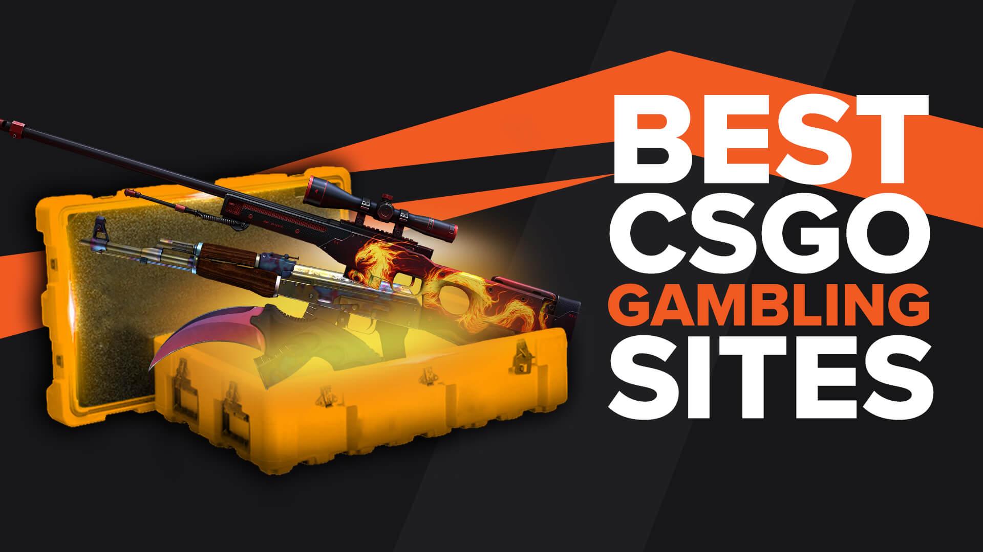 Best Gambling sites CSGO