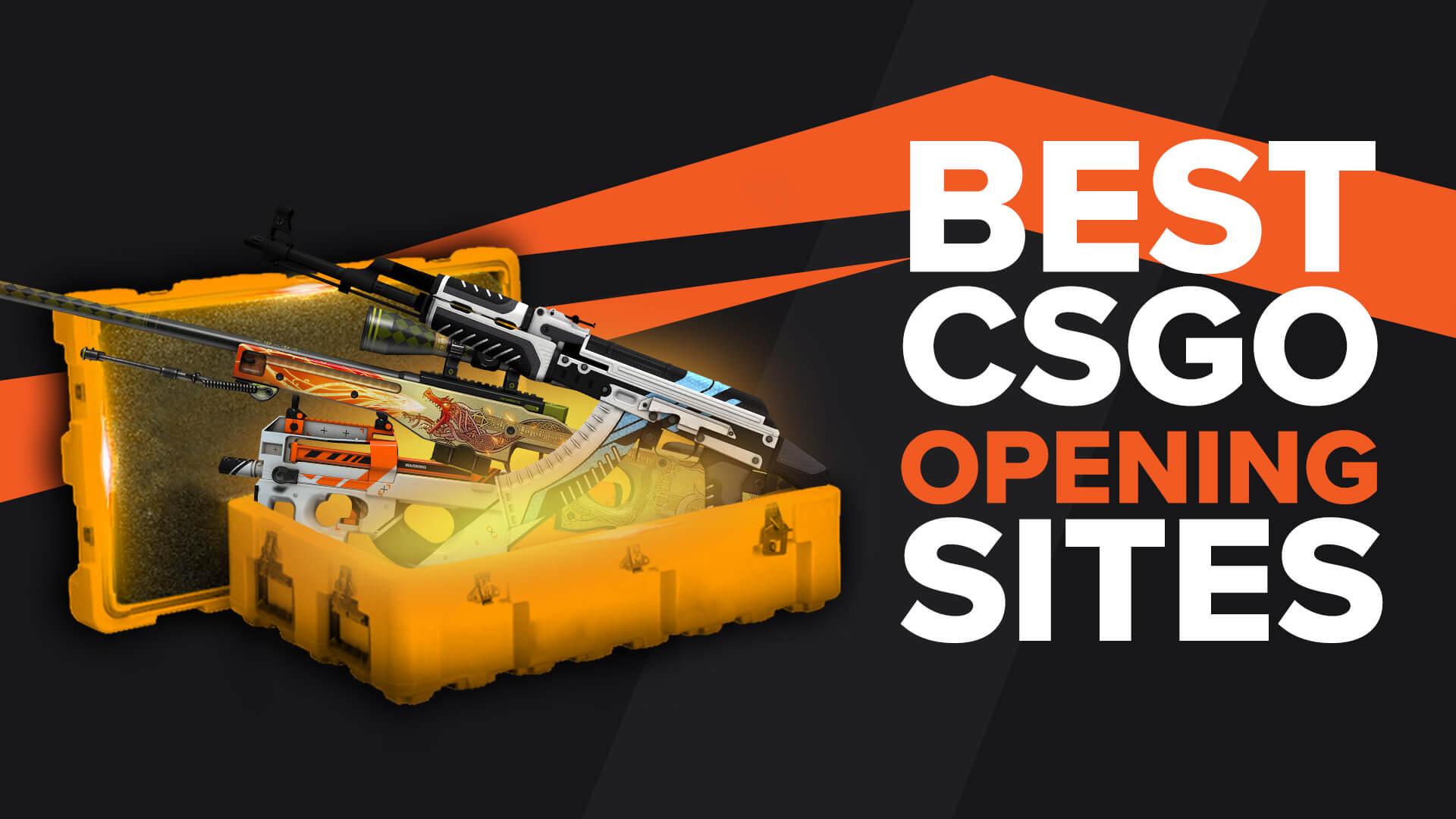 Best CSGO Case Opening Sites