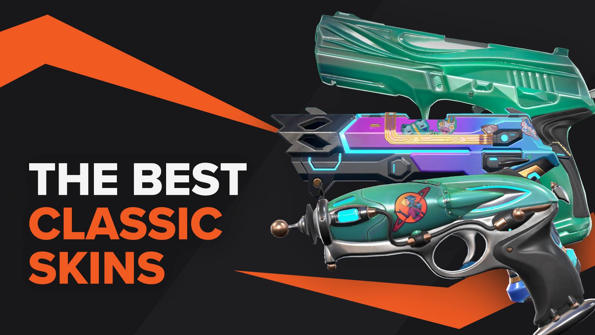 best classic skins valorant