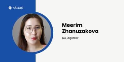 Here's why Meerim Zhanuzakova loves her QA job, Kyrgyzstan & Comics