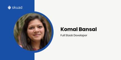 Coding, Compassion & Colours: Decoding Our Full Stack Developer Komal Bansal