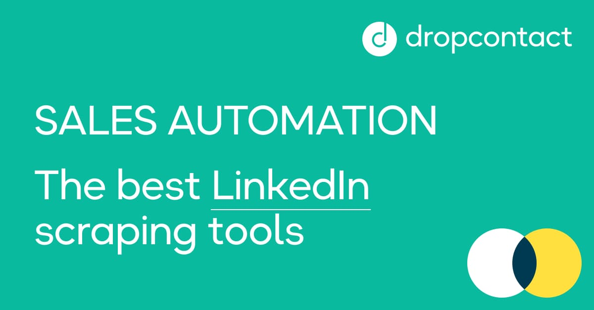 Sales Automation: Top LinkedIn scraping tools