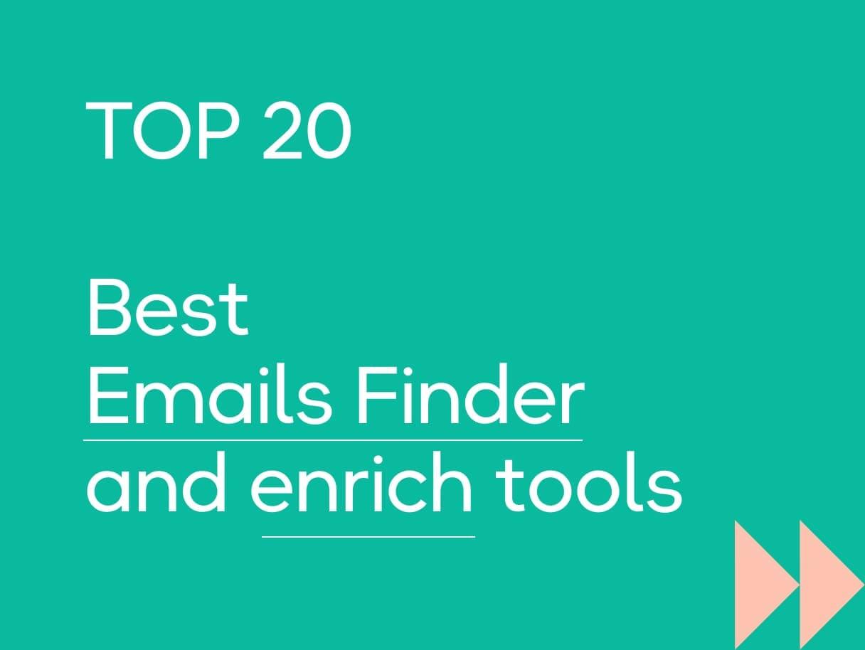 Top 20 des meilleurs Emails Finder et outils d'enrichissement B2B en 2021
