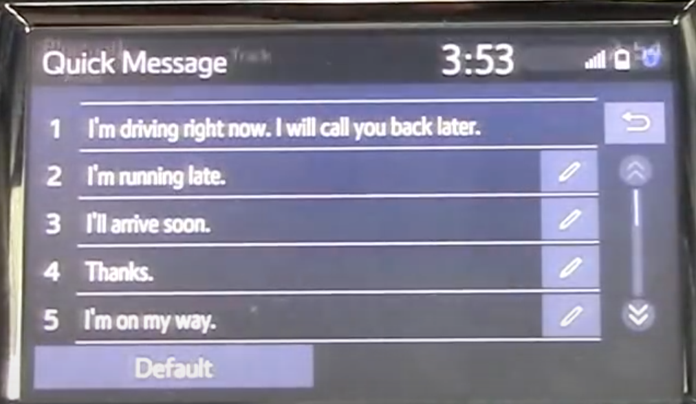 Options to chose and edit pre-written quick messages to send while a user is driving