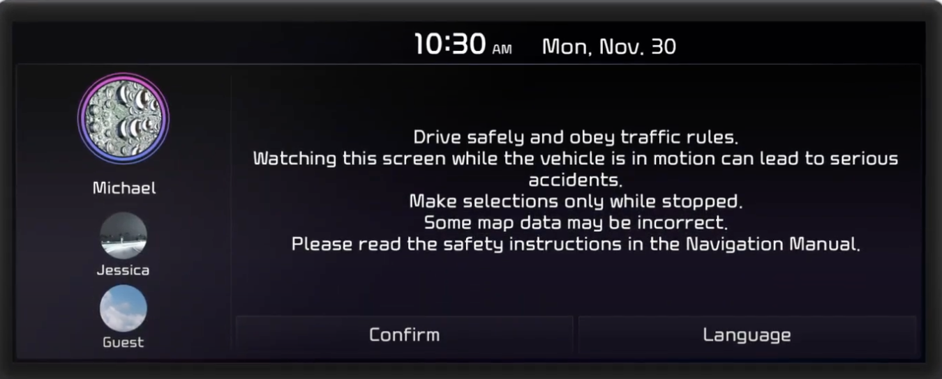 Before setting up a user profile a disclaimer pops up letting a user know to be safe and use the infotainment only when the car is stopped