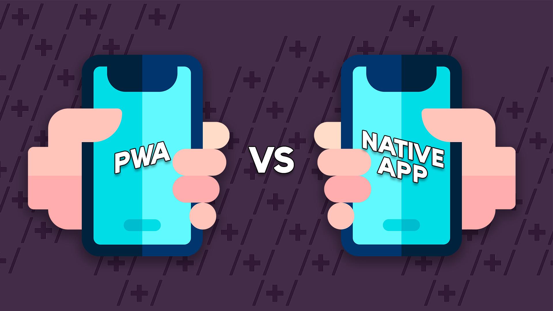 PWA vs. Native App