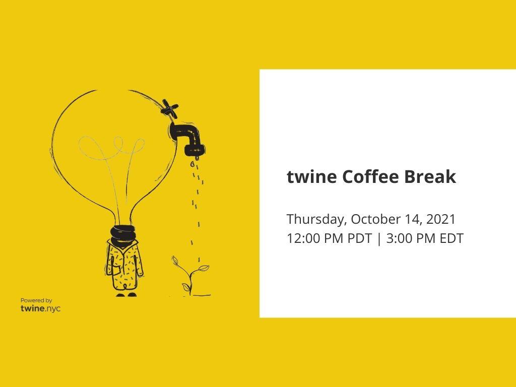 twine Coffee Break