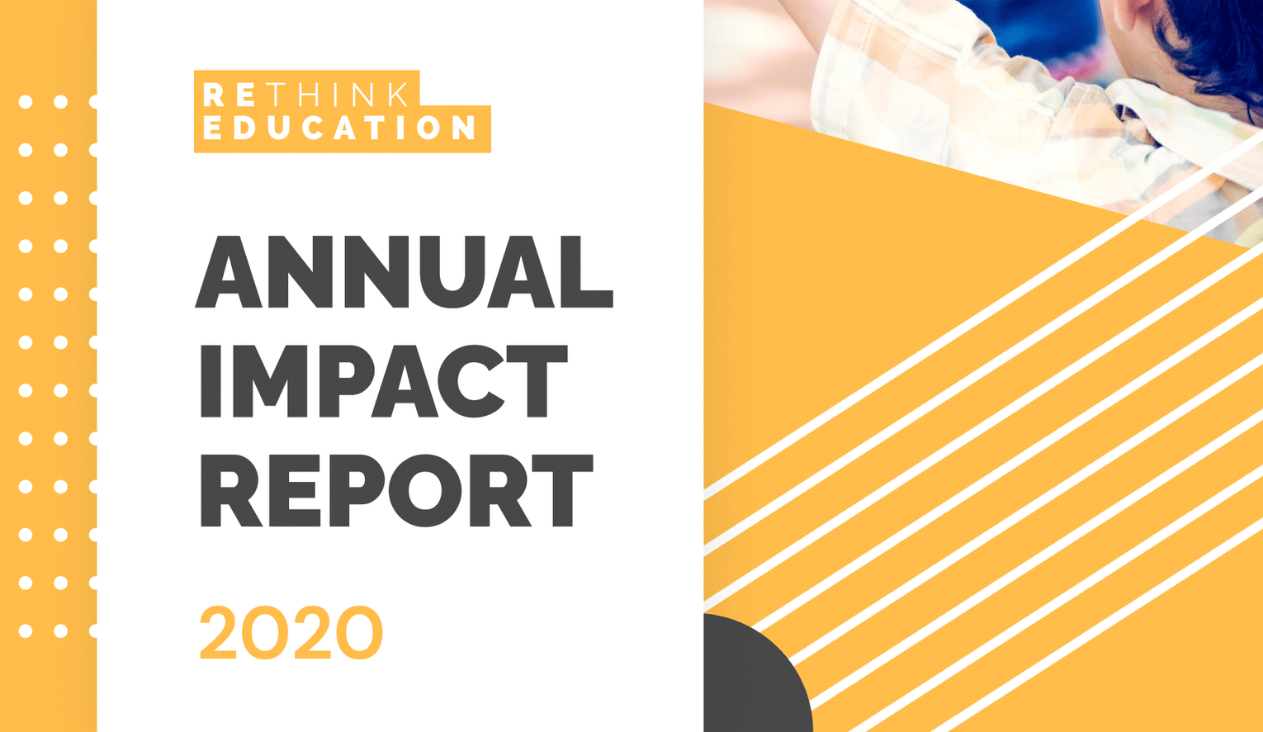 ReThink Education's Impact Report With Q&A From Neil Dsouza