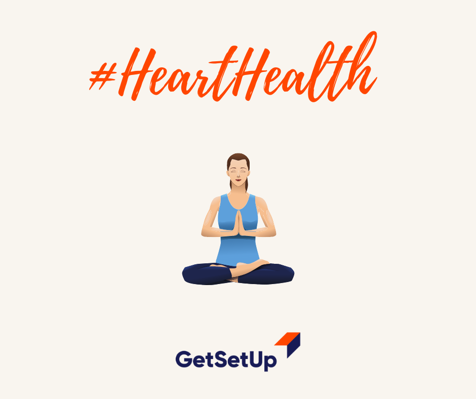 February is Heart Health Month! Give your Heart some Love with the GetSetUp #HealthyHeart Series