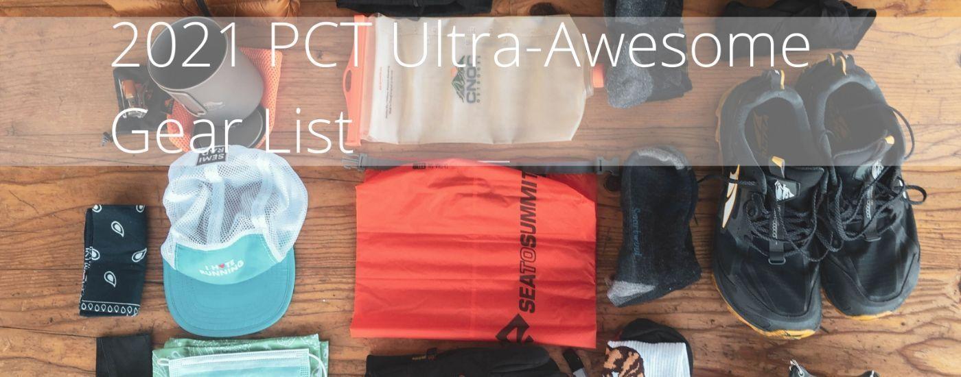 Dans-2021-PCT-Ultra-Awesome-Gear-List
