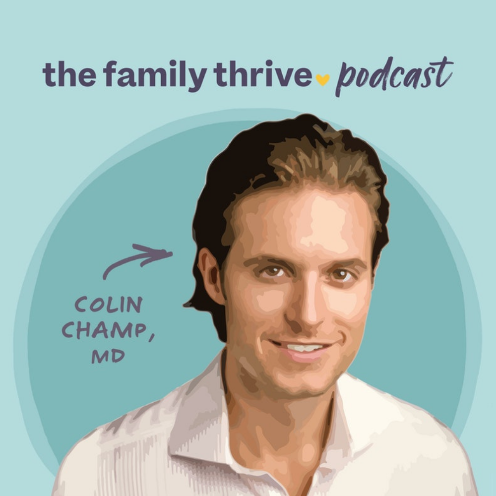 Podcast Ep. 4: Ancestral Approaches to Family Thriving With Colin Champ, MD